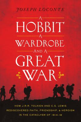 A hobbit, a wardrobe, and a great war :