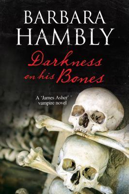 Darkness on his bones :