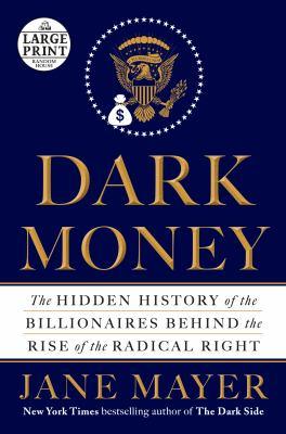 Dark money :
