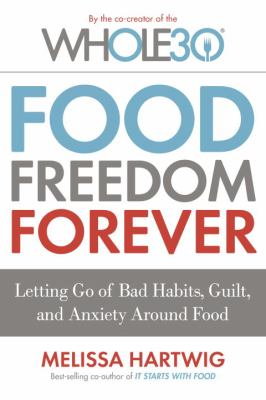 Food freedom forever :
