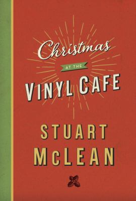 Christmas at the Vinyl Cafe book cover
