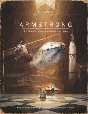Armstrong : the adventurous journey of a mouse to the moon