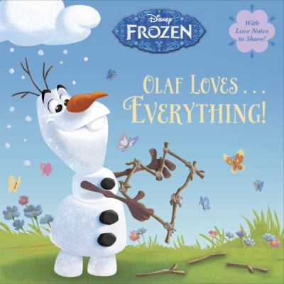 Olaf loves… everything!