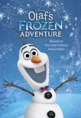 Olaf's Frozen adventure : the deluxe junior novelization