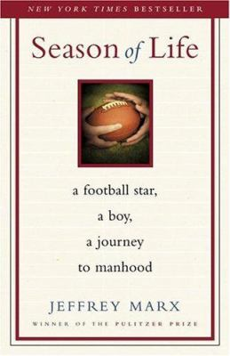 Season of life : a football star, a boy, a journey to manhood