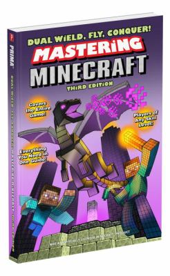 Dual wield, fly, conquer! : mastering Minecraft