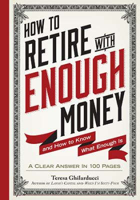 How to retire with enough money :