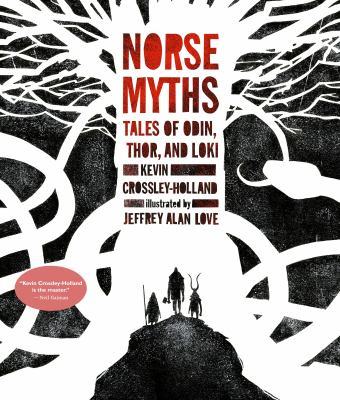 Norse myths : tales of Odin, Thor, and Loki