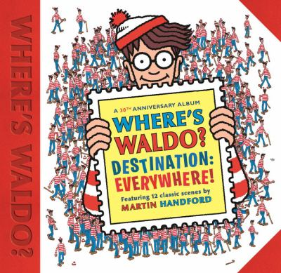 Where's Waldo : destination: everywhere!