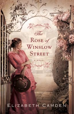The rose of Winslow Street :