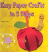 Cover image of the book Easy Paper Crafts in 5 Steps