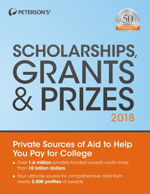 Peterson's scholarships, grants & prizes 2018.