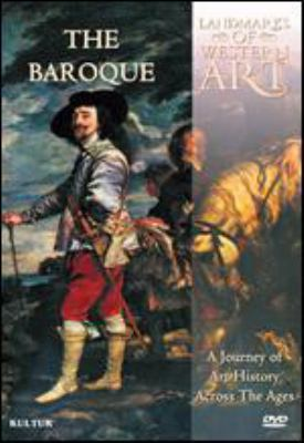 Landmarks of Western art : a journey of art history across the ages. The baroque