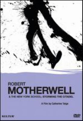 Robert Motherwell and the New York school : storming the citadel