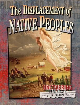 The displacement of native peoples