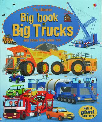 The Usborne big book of big trucks