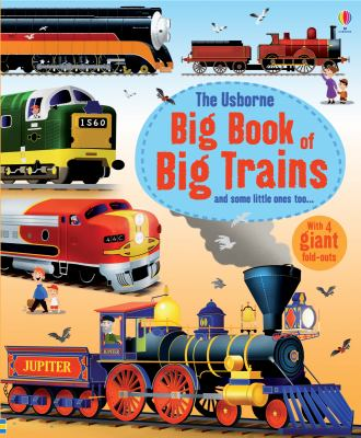 The Usborne big book of big trains