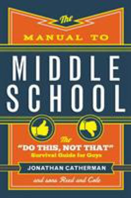 The manual to middle school : the