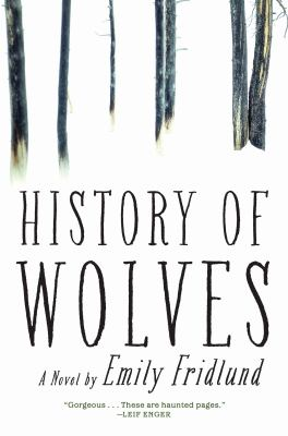 History of wolves : a novel