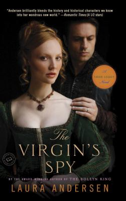 The virgin's spy : a Tudor legacy novel
