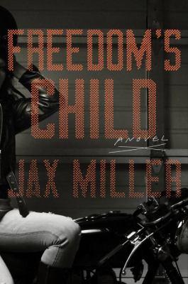 Freedom's child :