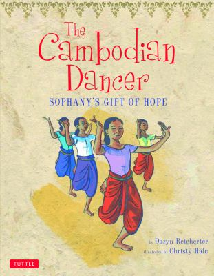 The Cambodian dancer :