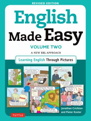 English made easy. Volume two : a new ESL approach : learning English through pictures
