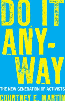 Do it anyway :