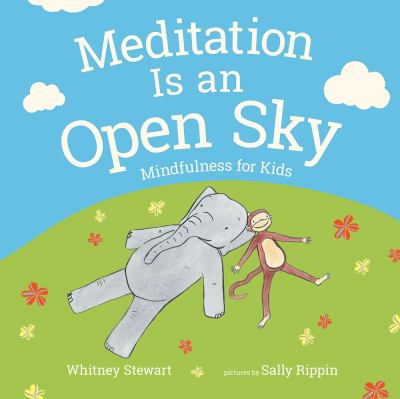 Meditation is an open sky :