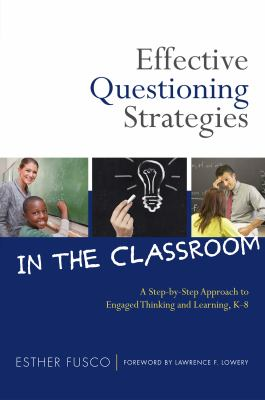 Effective questioning strategies in the classroom :