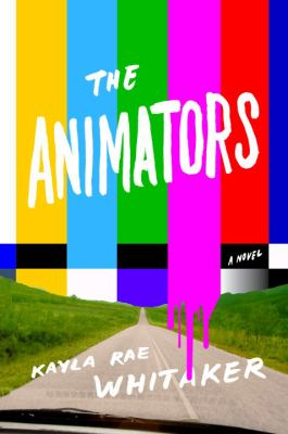 The animators : a novel