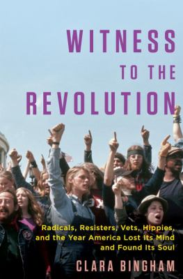 Witness to the revolution :