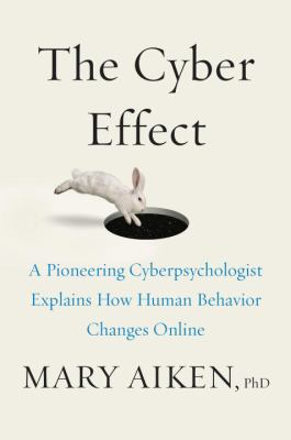 The cyber effect :