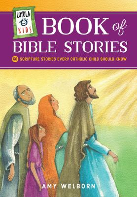 Book of Bible stories : 60 scripture stories every Catholic child should know