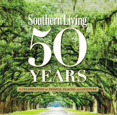 Southern Living 50 years :