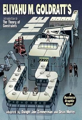 Eliyahu M. Goldratt's The goal : a business graphic novel