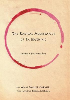 The radical acceptance of everything :