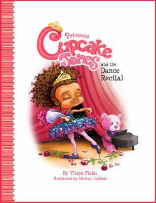 Princess Cupcake Jones and the dance recital