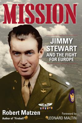 Mission : Jimmy Stewart and the fight for Europe