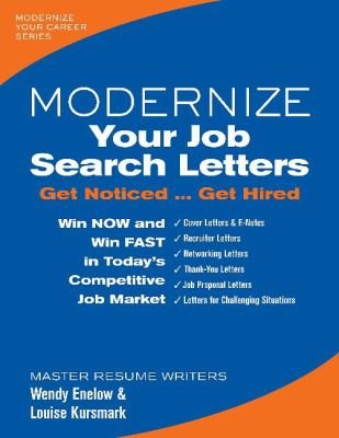 Modernize your job search letters : get noticed ... get hired