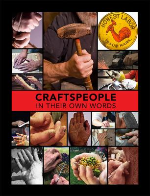 Craftspeople in their own words