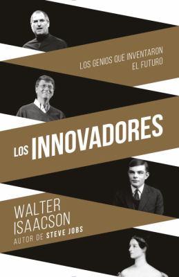 Los innovadores :