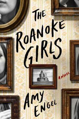 The Roanoke girls :