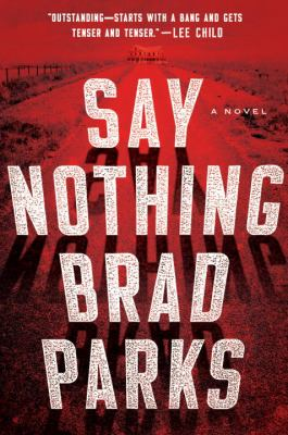 Say nothing :