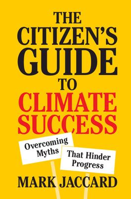 The citizen's guide to climate success
