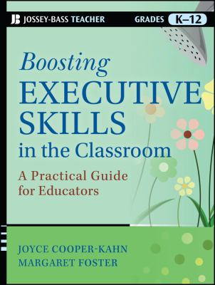 Boosting executive skills in the classroom :