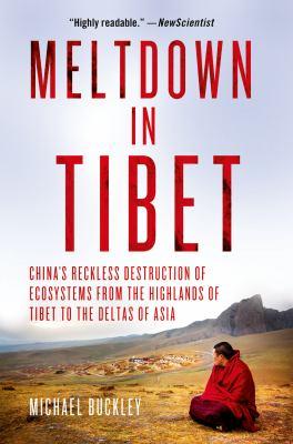 Meltdown in Tibet :