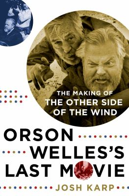 Orson Welles's last movie :