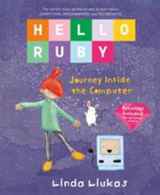 Hello Ruby. Journey inside the computer