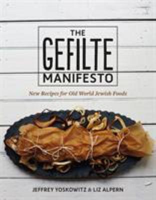 The gefilte manifesto :